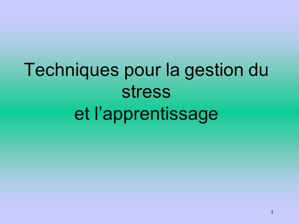 Techniques pour la gestion du stress et l'apprentissage
