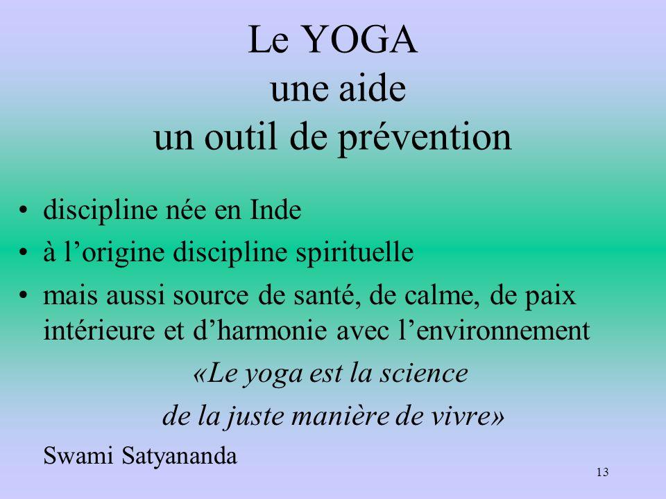 Le YOGA une aide un outil de prévention