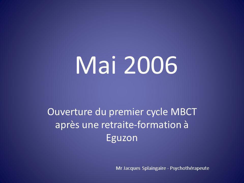 Ouverture du premier cycle MBCT après une retraite-formation à Eguzon