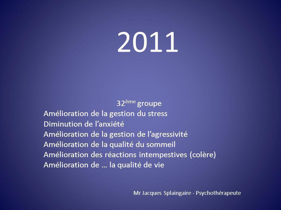 2011 32ème groupe Amélioration de la gestion du stress
