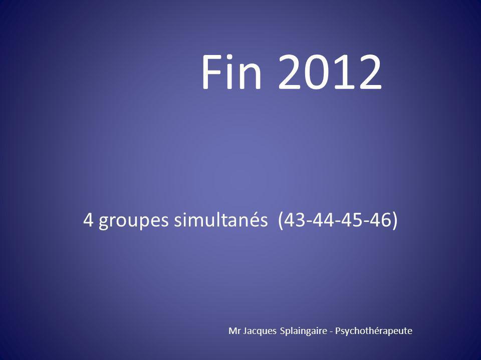 4 groupes simultanés (43-44-45-46)