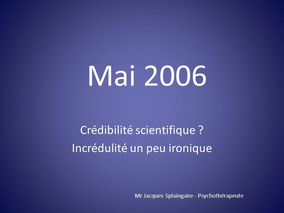 Crédibilité scientifique Incrédulité un peu ironique