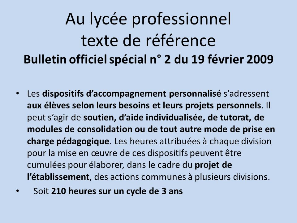 Au lycée professionnel texte de référence Bulletin officiel spécial n° 2 du 19 février 2009