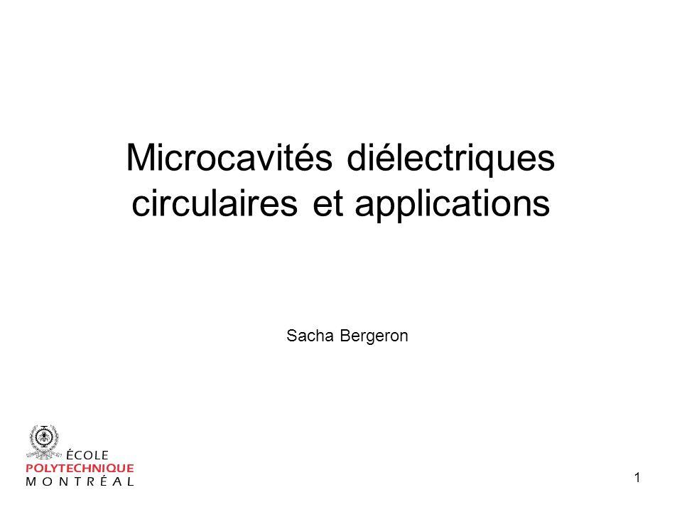 Microcavités diélectriques circulaires et applications
