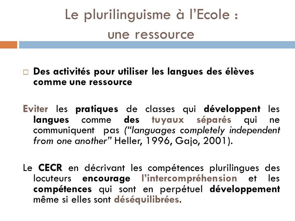 Le plurilinguisme à l'Ecole : une ressource