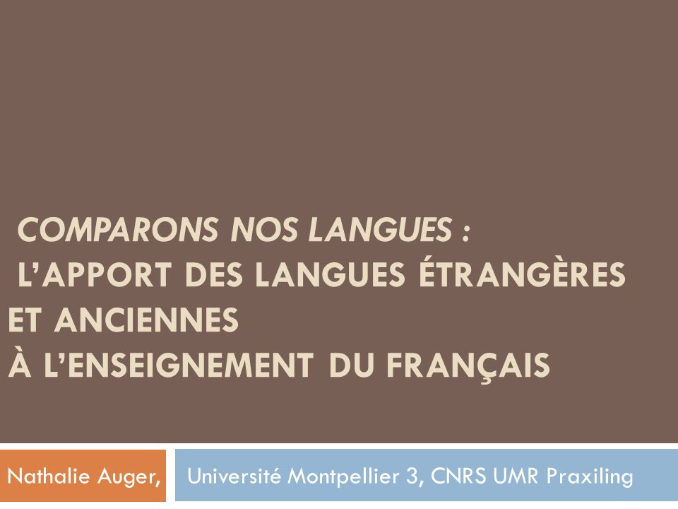 Nathalie Auger, Université Montpellier 3, CNRS UMR Praxiling
