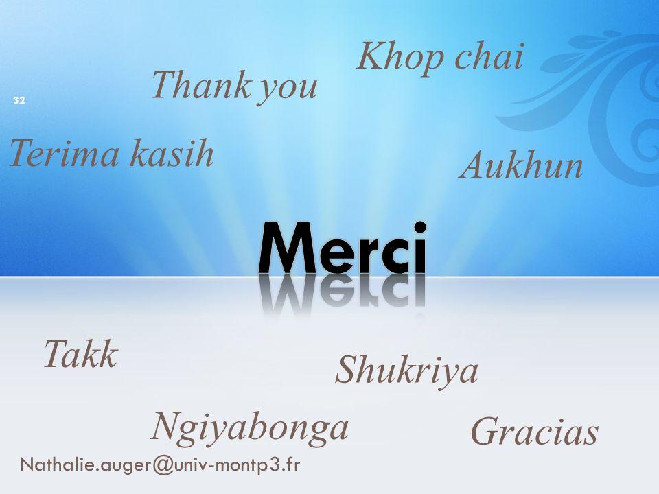 Merci Khop chai Thank you Terima kasih Aukhun Takk Shukriya Ngiyabonga