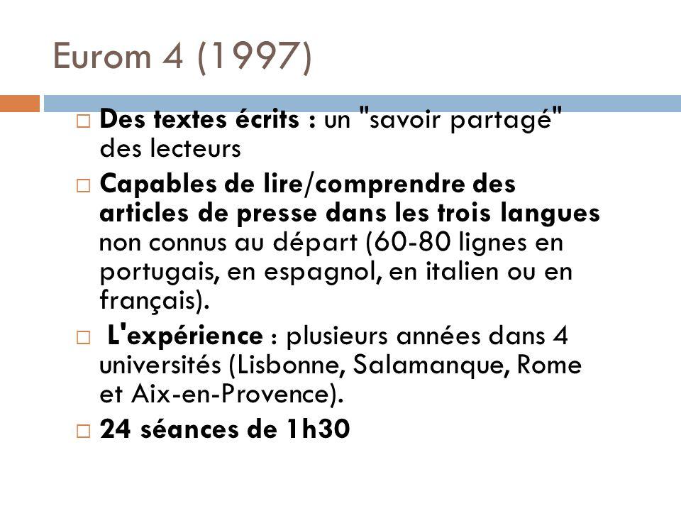 Eurom 4 (1997) Des textes écrits : un savoir partagé des lecteurs