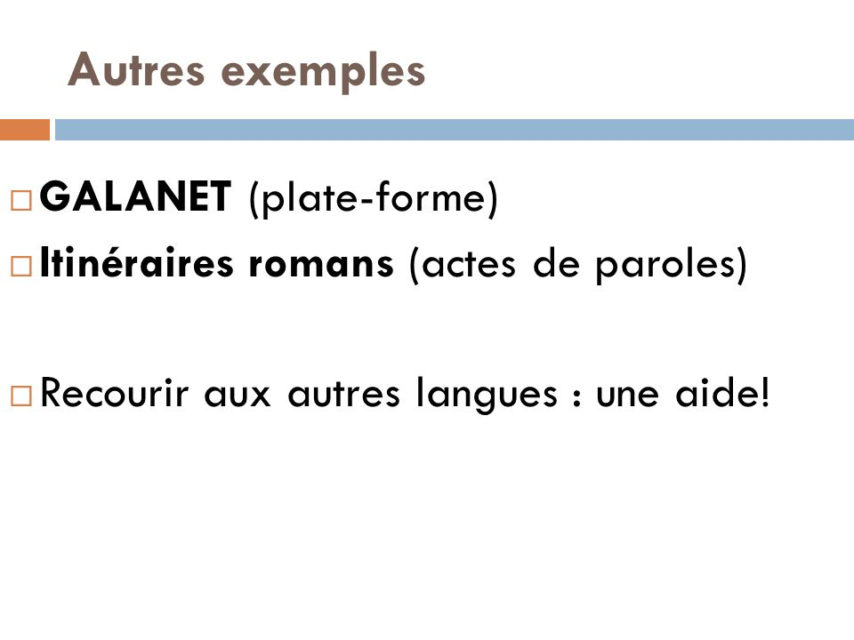 Autres exemples GALANET (plate-forme)