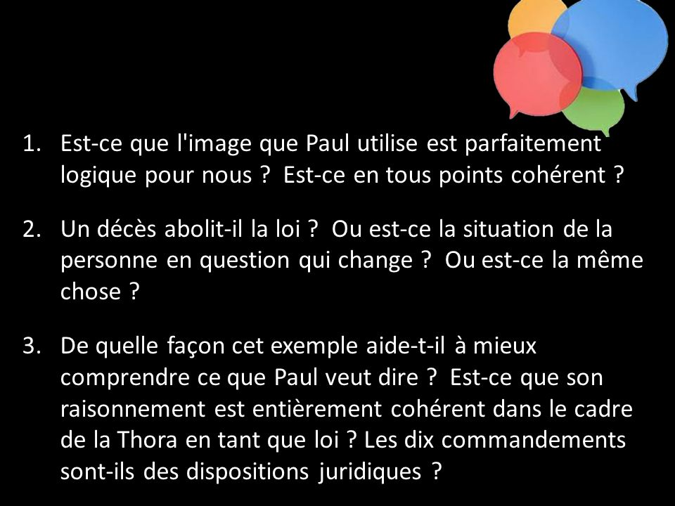 Est-ce que l image que Paul utilise est parfaitement logique pour nous