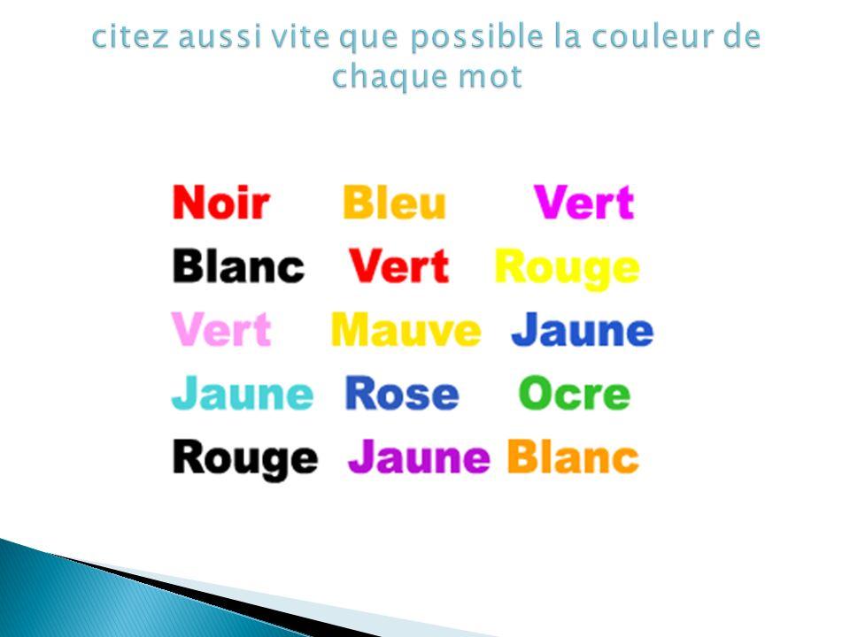 citez aussi vite que possible la couleur de chaque mot