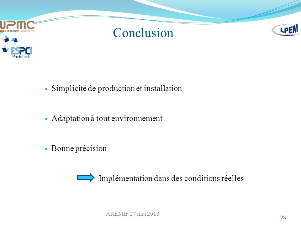 Conclusion Simplicité de production et installation