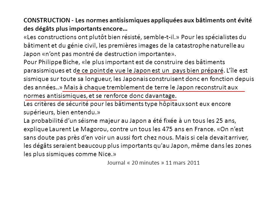CONSTRUCTION - Les normes antisismiques appliquées aux bâtiments ont évité des dégâts plus importants encore…