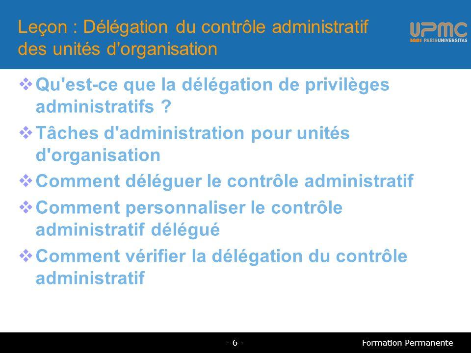 Leçon : Délégation du contrôle administratif des unités d organisation