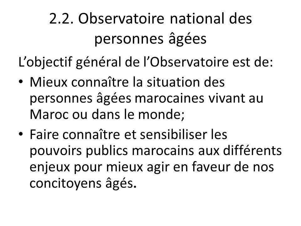 2.2. Observatoire national des personnes âgées