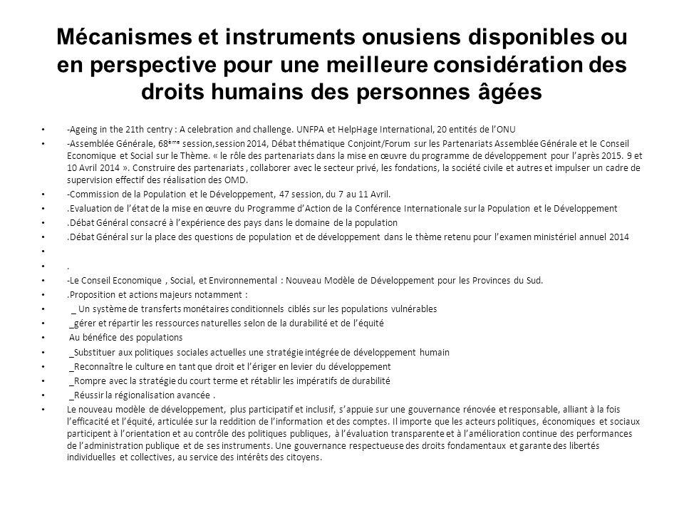 Mécanismes et instruments onusiens disponibles ou en perspective pour une meilleure considération des droits humains des personnes âgées