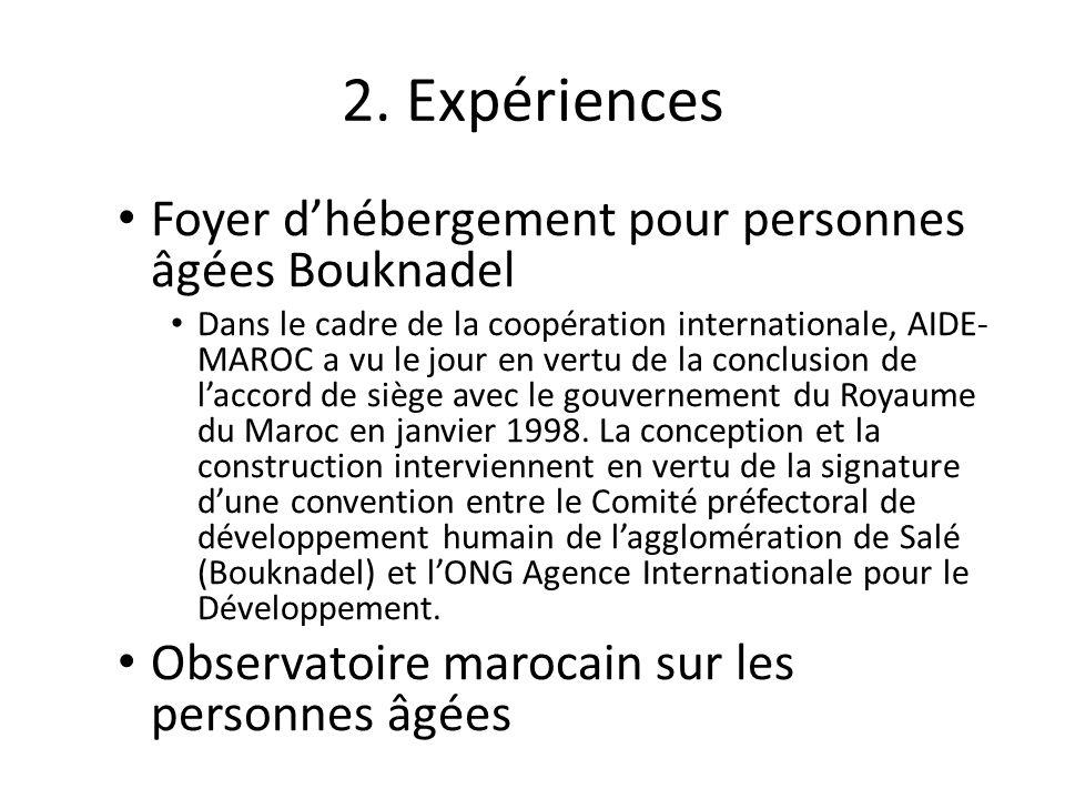 2. Expériences Foyer d'hébergement pour personnes âgées Bouknadel