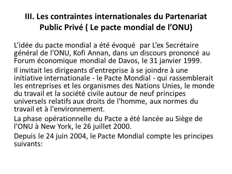 III. Les contraintes internationales du Partenariat Public Privé ( Le pacte mondial de l'ONU)
