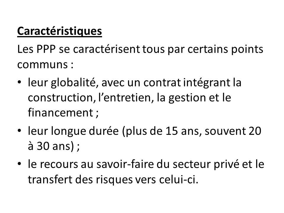 Caractéristiques Les PPP se caractérisent tous par certains points communs :