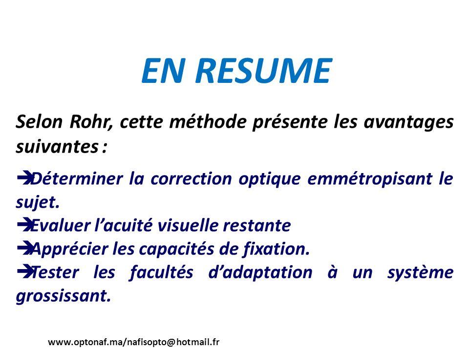 EN RESUME Selon Rohr, cette méthode présente les avantages suivantes :
