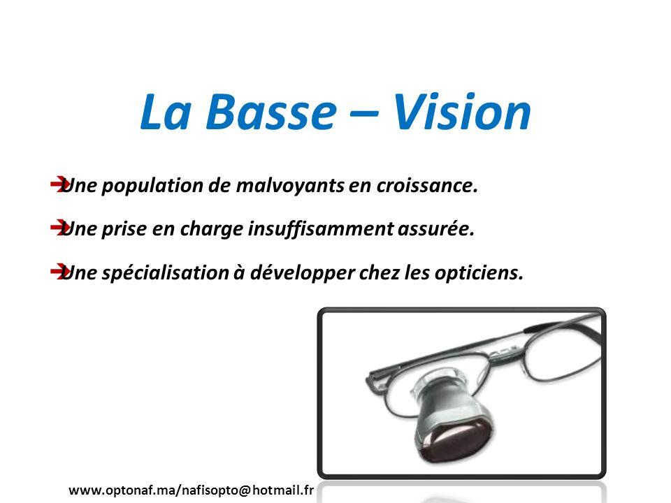 La Basse – Vision Une population de malvoyants en croissance.
