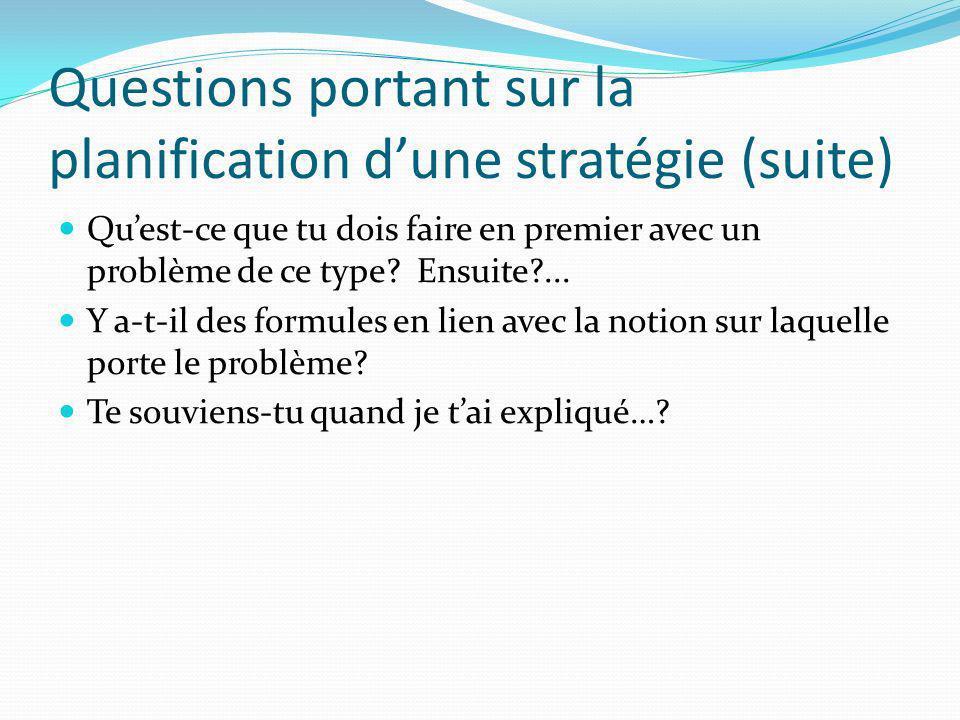 Questions portant sur la planification d'une stratégie (suite)