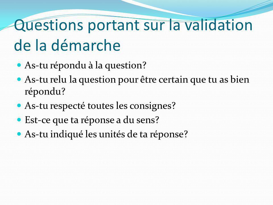 Questions portant sur la validation de la démarche