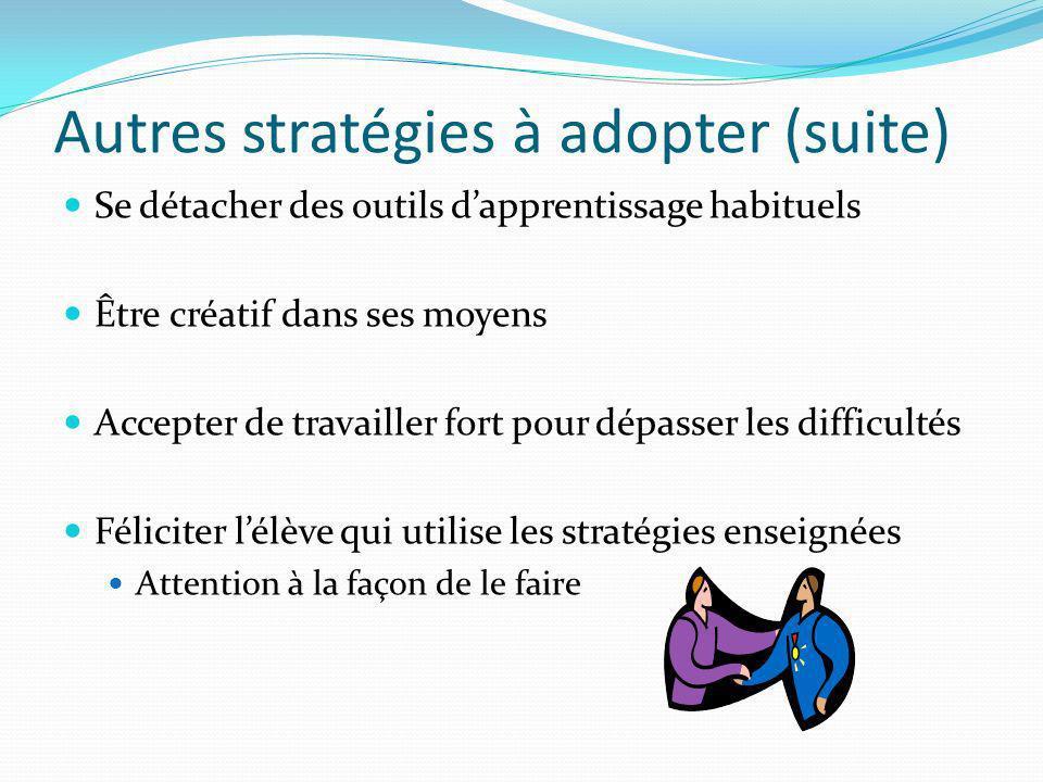 Autres stratégies à adopter (suite)