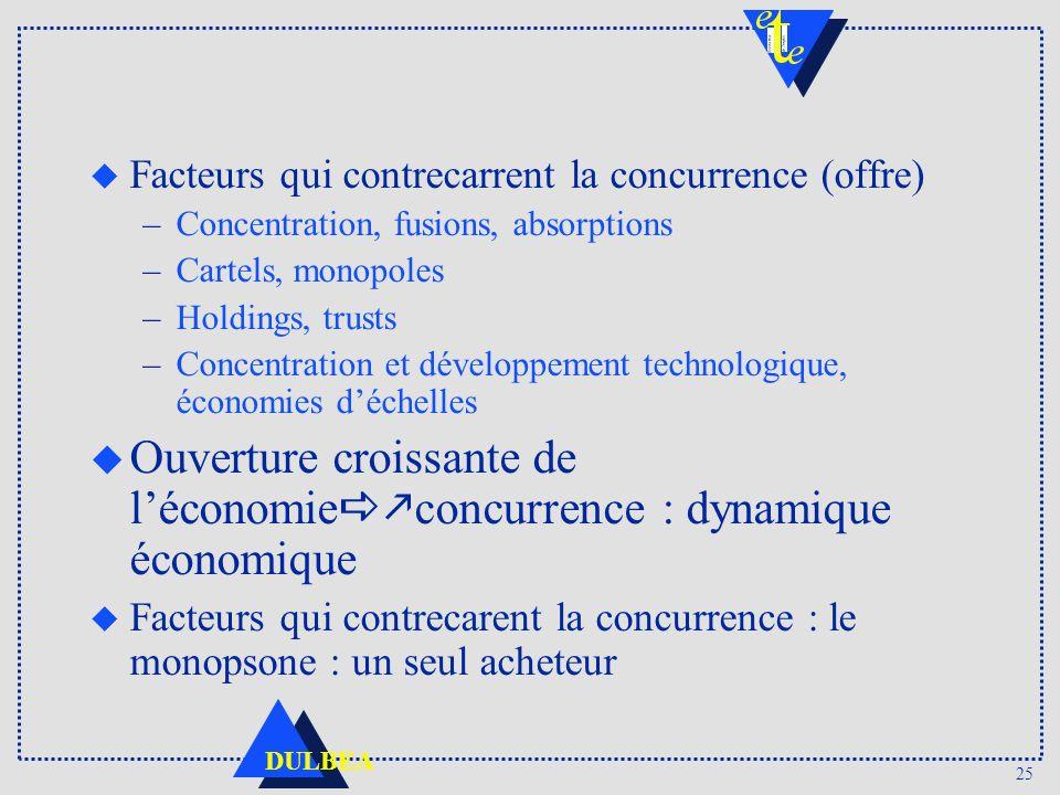 Ouverture croissante de l'économieakconcurrence : dynamique économique