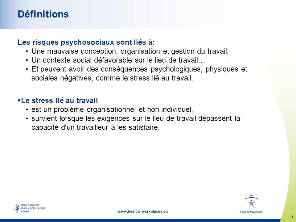 Définitions Les risques psychosociaux sont liés à: