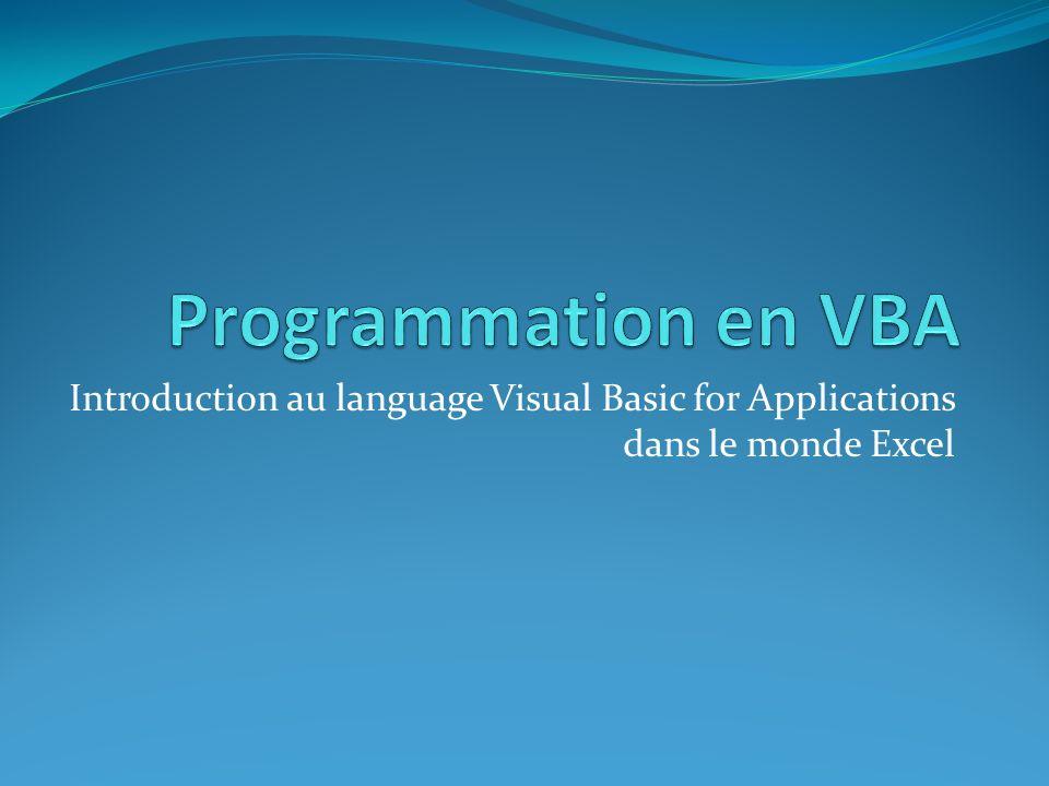 Programmation en VBA Introduction au language Visual Basic for Applications dans le monde Excel