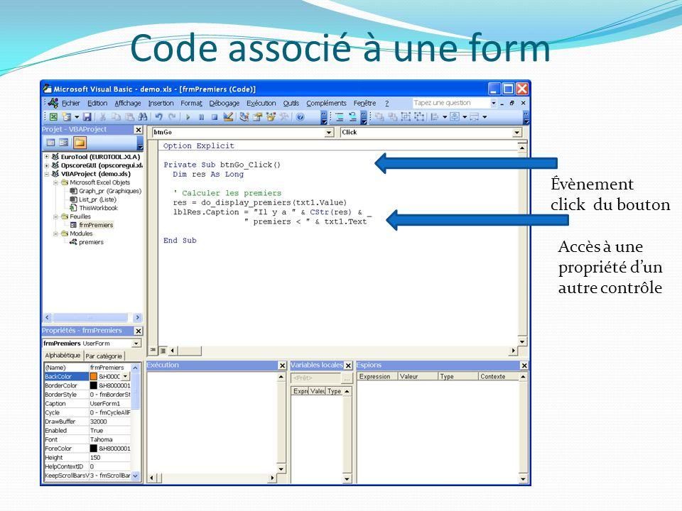 Code associé à une form Évènement click du bouton Accès à une