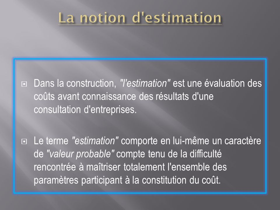 Methode d estimation selon l u n t e c ppt video online t l charger for Estimation cout construction