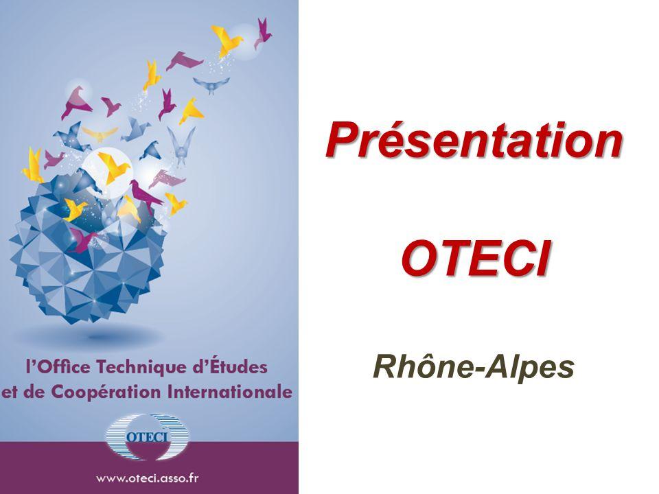 Présentation OTECI Rhône-Alpes
