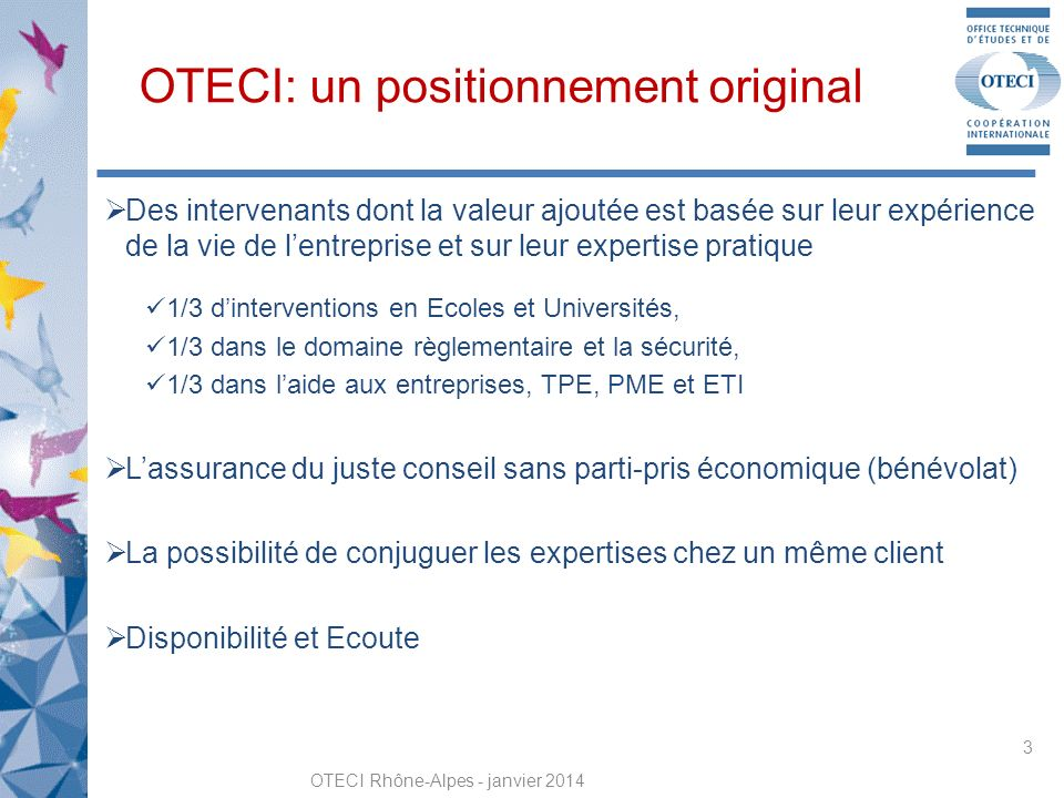 OTECI: un positionnement original