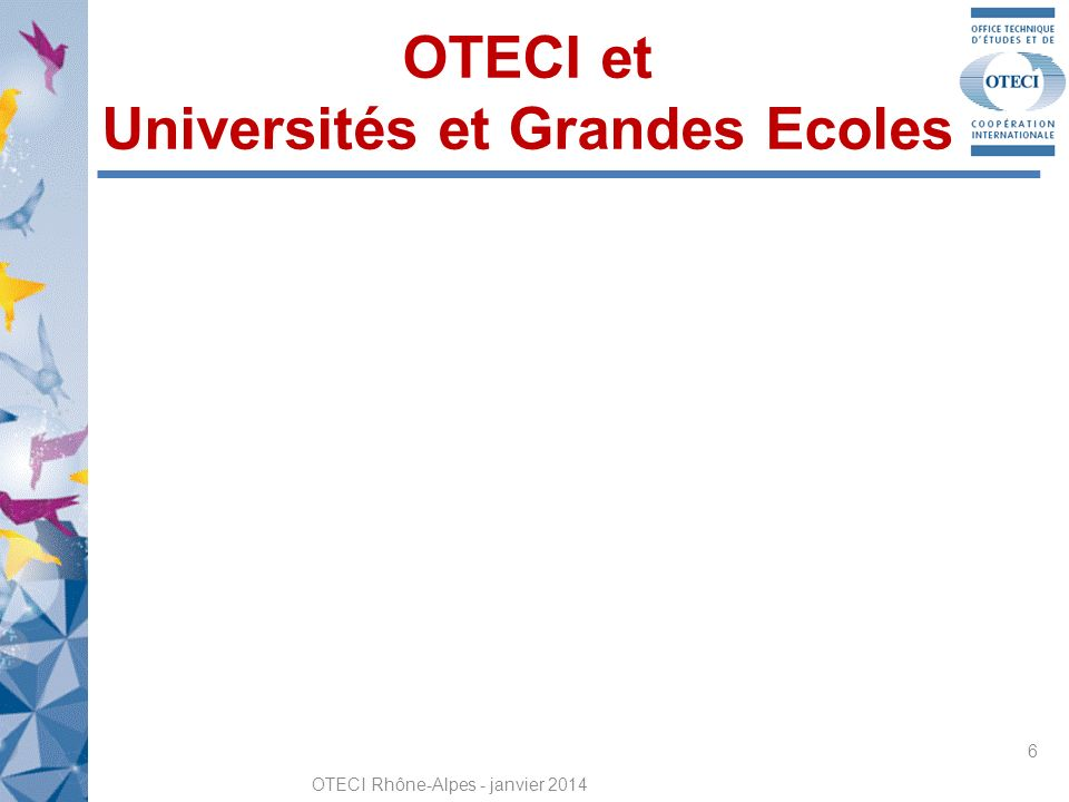OTECI et Universités et Grandes Ecoles