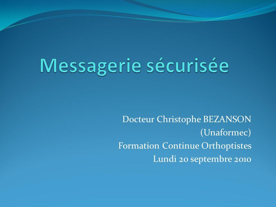 Messagerie sécurisée Docteur Christophe BEZANSON (Unaformec)