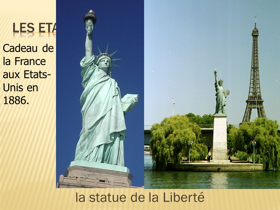 Les Etats-Unis la statue de la Liberté