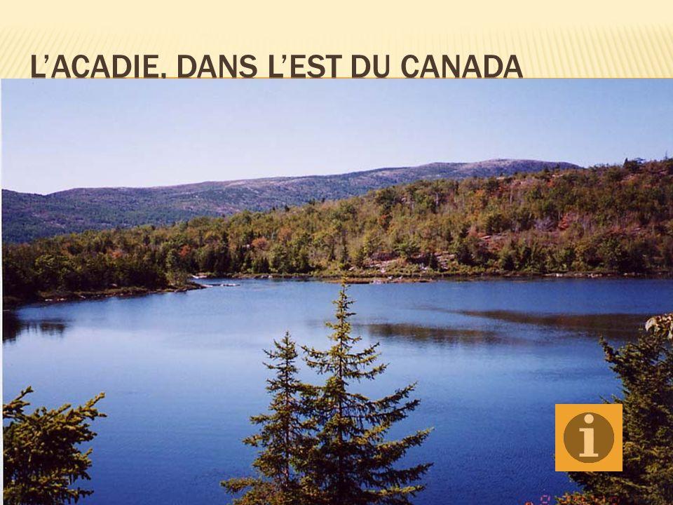 L'Acadie, dans l'est du Canada