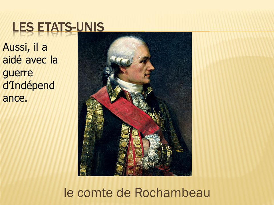 Les Etats-Unis le comte de Rochambeau