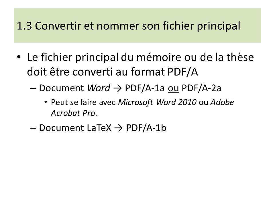 1.3 Convertir et nommer son fichier principal