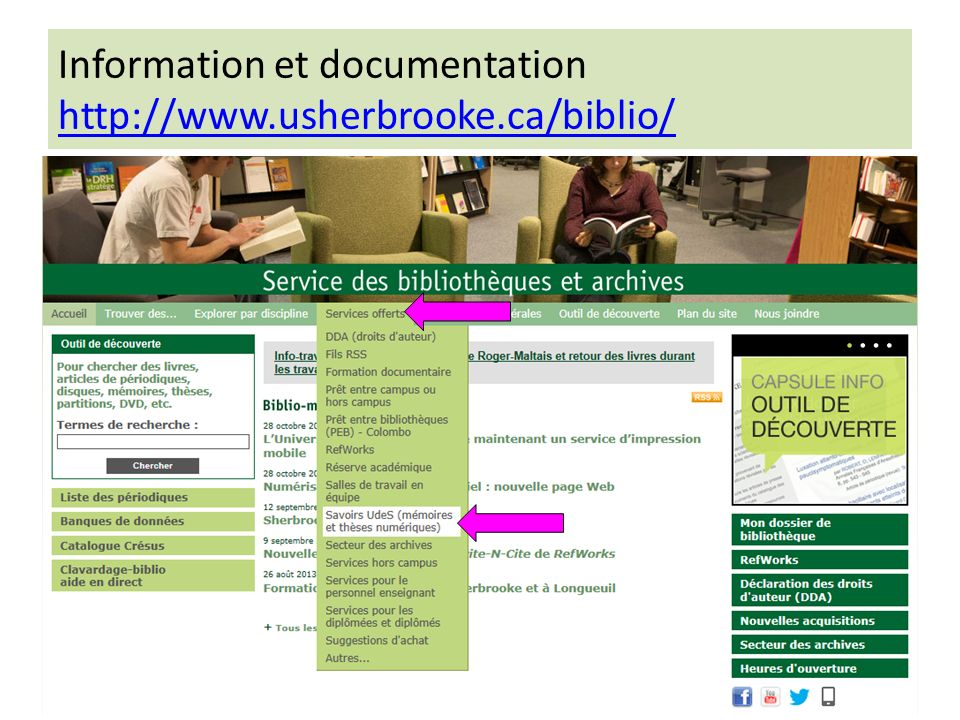 Information et documentation http://www.usherbrooke.ca/biblio/