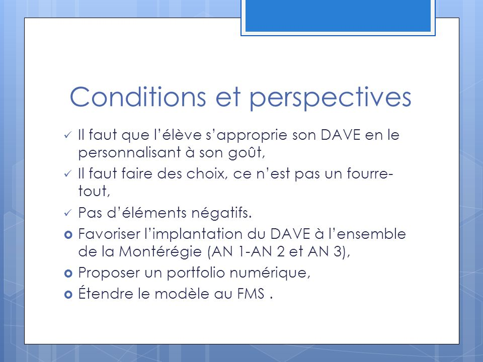 Conditions et perspectives
