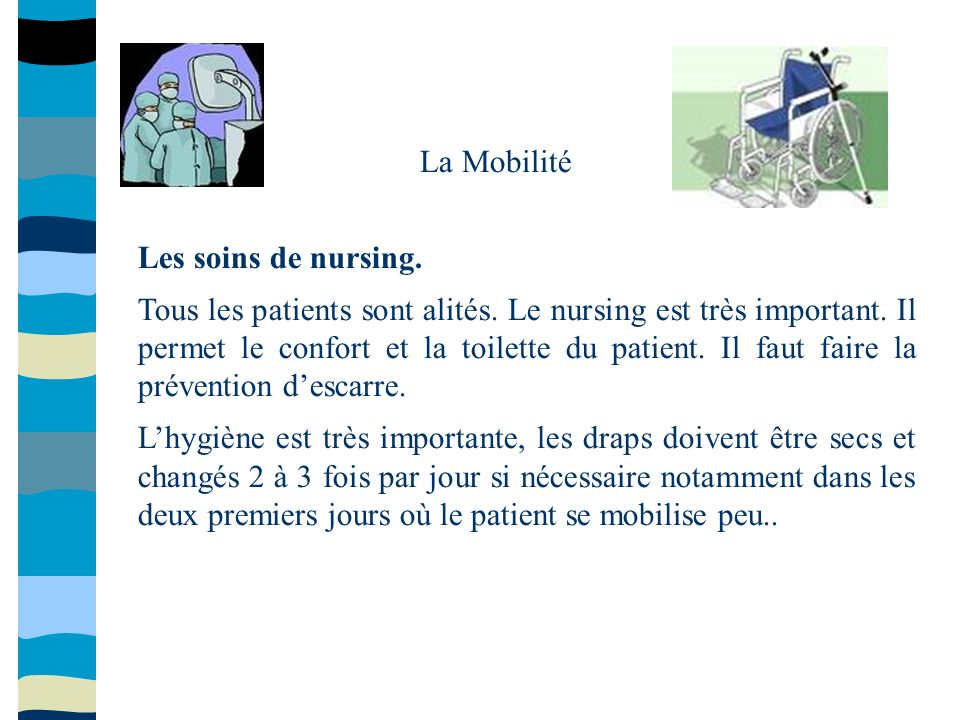 La Mobilité Les soins de nursing.