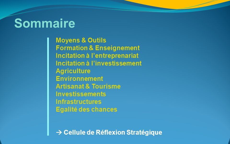 Sommaire Moyens & Outils Formation & Enseignement