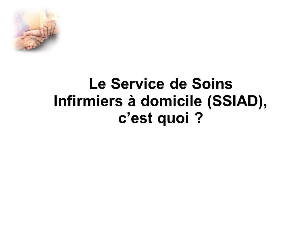 Le Service de Soins Infirmiers à domicile (SSIAD), c'est quoi