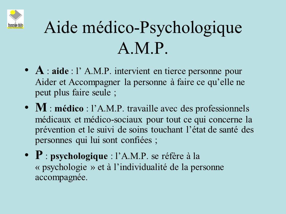 Aide médico-Psychologique A.M.P.