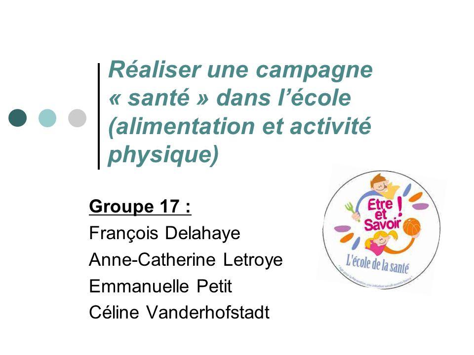 Réaliser une campagne « santé » dans l'école (alimentation et activité physique)