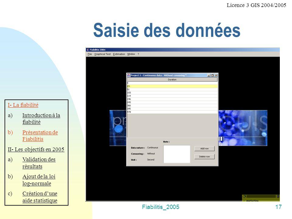 Saisie des données Licence 3 GIS 2004/2005 I- La fiabilité