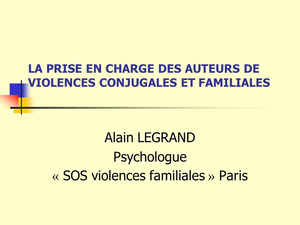 LA PRISE EN CHARGE DES AUTEURS DE VIOLENCES CONJUGALES ET FAMILIALES